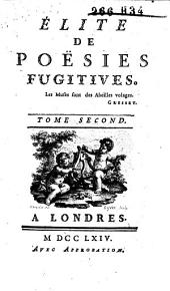 Élite de poésies fugitives: Volume2