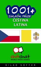1001+ Základní Fráze Čeština - Latina