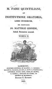 De institutione oratoria, libri duodecim: Volume 2
