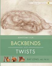 Anatomy for Backbends and Twists: Yoga Mat Companion 3