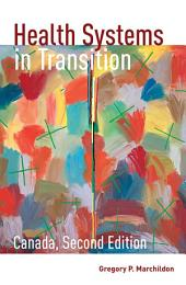Health Systems in Transition: Canada, Second Edition, Edition 2