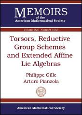 Torsors, Reductive Group Schemes and Extended Affine Lie Algebras