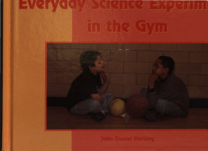Everyday Science Experiments in the Gym PDF