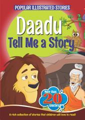 Daadu Tell me a Story