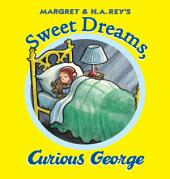 Sweet Dreams, Curious George