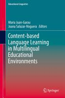 Content based Language Learning in Multilingual Educational Environments PDF
