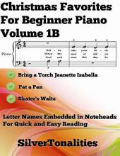 Christmas Favorites for Beginner Piano Volume 1 B