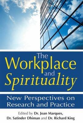 The Workplace and Spirituality PDF