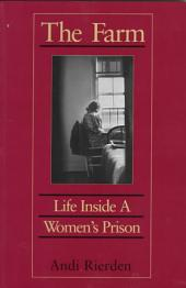 The Farm: Life Inside a Women's Prison