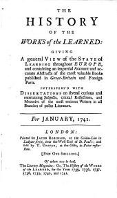 The history of the works of the learned: 1742,1, Volume 1742, Issue 1