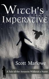 Witch's Imperative: A Tale of the Assassin Without a Name #7
