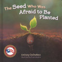 Download The Seed Who Was Afraid to Be Planted Book