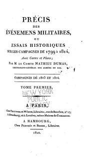 Précis des Évènements militaires ou Essai historique sur les Campagnes de 1799 à 1814: Volume9