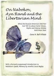 On Nabokov Ayn Rand And The Libertarian Mind Book PDF