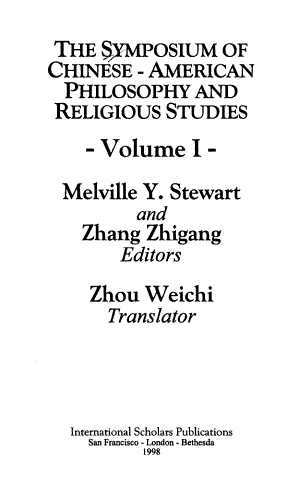 The Symposium of Chinese-American Philosophy and Religious Studies: East & west philosophy of religion