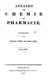 Annalen der Chemie und Pharmacie: Bände 69-70