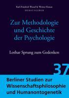 Zur Methodologie und Geschichte der Psychologie PDF