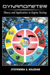 DYNAMOMETER: Theory and Application to Engine Testing