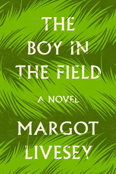 Download The Boy in the Field Book