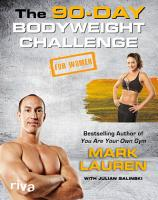 The 90 Day Bodyweight Challenge for Women PDF