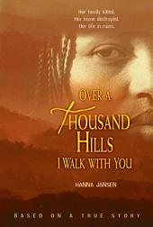 Over a Thousand Hills I Walk with You