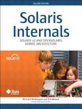 Solaris Internals: Solaris 10 and OpenSolaris Kernel Architecture, Edition 2