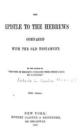 The Epistle to the Hebrews Compared with the Old Testament