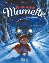 Les Souvenirs de Mamette - Tome 03: La bonne étoile