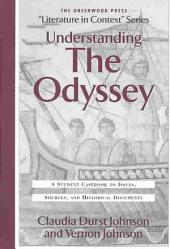 Understanding the Odyssey: A Student Casebook to Issues, Sources, and Historic Documents