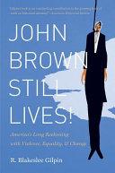 Download John Brown Still Lives  Book