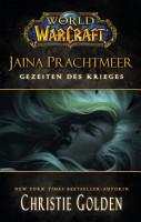 World of Warcraft  Jaina Prachtmeer   Gezeiten des Krieges PDF