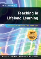 Teaching in Lifelong Learning  A Guide to Theory and Practice PDF