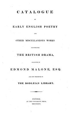 Catalogue of Early English Poetry and Other Miscellaneous Works Illustrating the British Drama PDF
