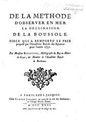 De la méthode d'observer en mer la déclinaison de la boussole. Pièce qui a remporté le prix proposé par l'Académie royale des Sciences, pour l'année 1731