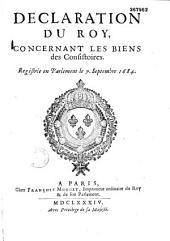 Déclaration du Roy, concernant les biens des consistoires... [Versailles, 21 août 1684]