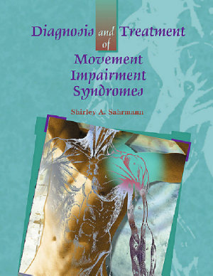 Diagnosis and Treatment of Movement Impairment Syndromes PDF