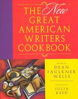 The New Great American Writers Cookbook PDF