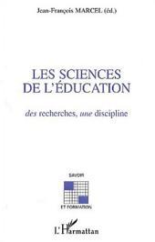 Les sciences de l'éducation : des recherches, une discipline