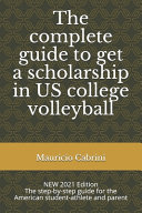 The Complete Guide to Get a Scholarship in US College Volleyball