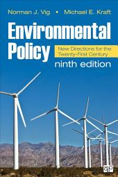 Environmental Policy: New Directions for the Twenty-First Century, Edition 9