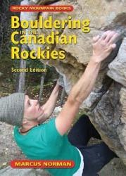 Bouldering In The Canadian Rockies Book PDF