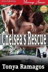 Chelsea's Rescue [The Service Club 5]