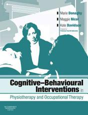 Cognitive-Behavioural Interventions in Physiotherapy and Occupational Therapy
