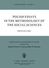 Polish Essays in the Methodology of the Social Sciences