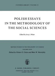 Polish Essays In The Methodology Of The Social Sciences Book PDF