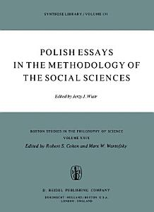 Polish Essays in the Methodology of the Social Sciences PDF