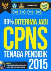99% Diterima Jadi CPNS Tenaga Pendidik 2015