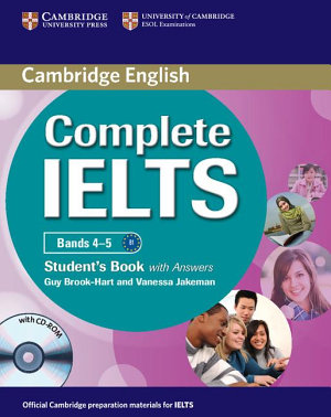 Complete IELTS Bands 4 5 Student s Pack  Student s Book with Answers with CD ROM and Class Audio CDs  2