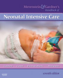 Merenstein & Gardner's Handbook of Neonatal Intensive Care E-Book
