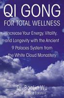 Qi Gong for Total Wellness PDF